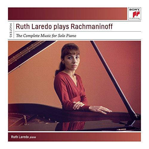 Ruth Laredo Plays Rachmaninoff  - Th E Complete Solo Piano Music ()