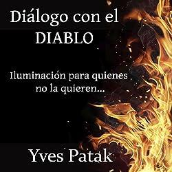 Diálogo con el diablo [Dialogue with the Devil]