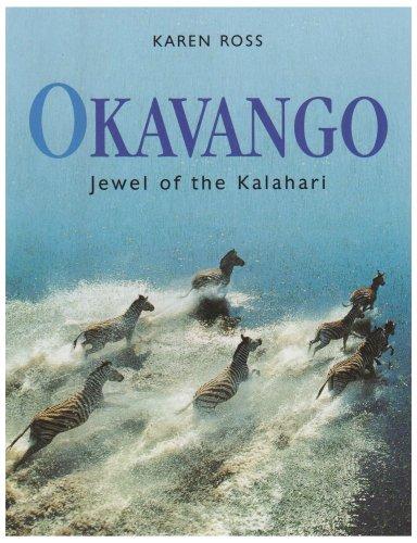Read Online Okavango: Jewel of the Kalahari pdf epub