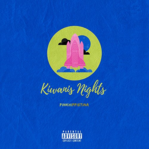 Kiwanis Nights [Explicit]