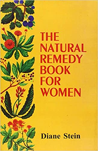 The natural remedy book for women diane stein 9788170305897 the natural remedy book for women diane stein 9788170305897 amazon books fandeluxe Gallery