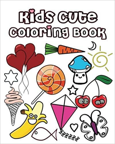 Kids Cute Coloring Book: Coloring Pages for Kids