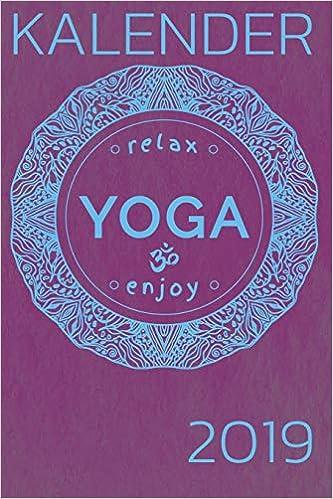 Kalender relax Yoga enjoy 2019: 2019 Planer mit ...