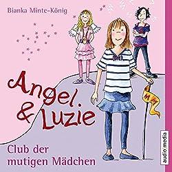 Club der mutigen Mädchen (Angel & Luzie 2)
