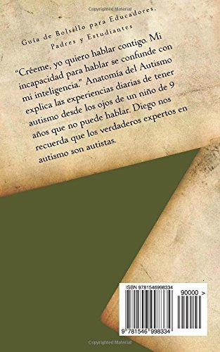 Anatomía del Autismo: Guía de Bolsillo para Educadores, Padres y Estudiantes (Spanish Edition): Diego M. Peña: 9781546998334: Amazon.com: Books