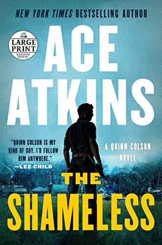 Ace Print - The Shameless (A Quinn Colson Novel)