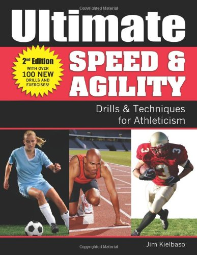 Ultimate Speed & Agility: Drills & Techniques for Athleticism
