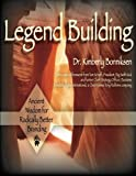 Legend Building, Kimberly Bonniksen Edd, 148206359X