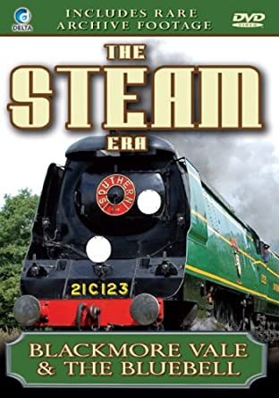 Amazon.com: The Steam Era - Blackmore Vale & The Bluebell ...