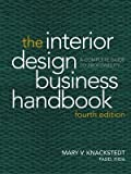img - for The Interior Design Business Handbook: A Complete Guide to Profitability by Mary V. Knackstedt (2006-02-03) book / textbook / text book