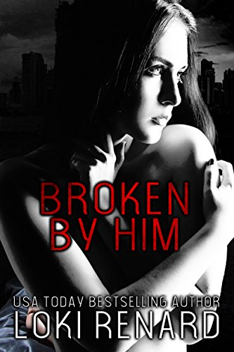 Broken by Him