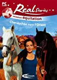 Real stories : mission équitation : chevauchée vers l'Orient