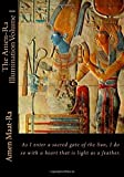 The Amen-Ra Illumination Volume I: Focuses on Honoring The Ancestors (Ancestor Veneration) and the Matriarchal Spiritual System of Kmt (Ancient Egypt) (Volume 1)