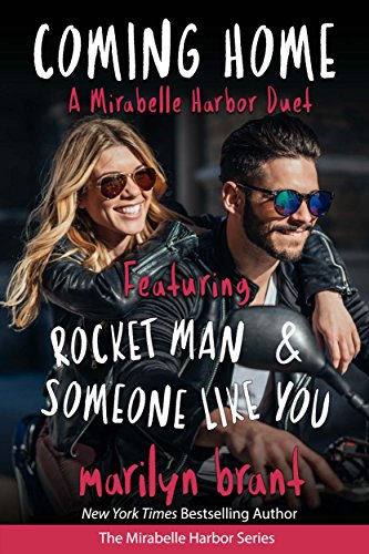 - Coming Home: A Mirabelle Harbor Duet featuring Rocket Man and Someone Like You (Mirabelle Harbor, Book 6)