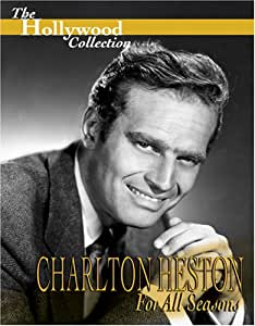 The Hollywood Collection - Charlton Heston: For All Seasons