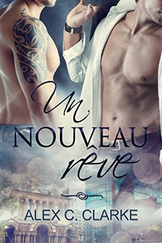 Read Un Nouveau Rêve (Rêves t. 1) (French Edition) [R.A.R]
