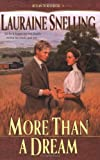 More Than a Dream, Lauraine Snelling, 0764223194
