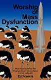 img - for Worship of Mass Dysfunction book / textbook / text book