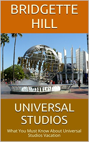 Universal Studios: What You Must Know About Universal