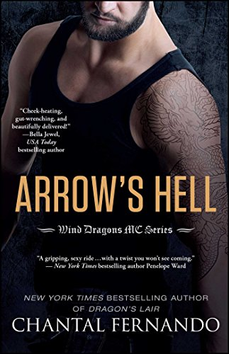 (Arrow's Hell (Wind Dragons Motorcycle Club Book 2) )