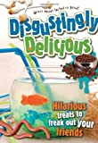 Disgustingly Delicious, CQ Products Staff, 1563833824
