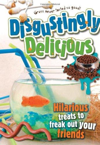 Disgustingly Delicious