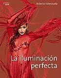 La iluminación perfecta (Spanish Edition)