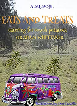 eats and treats: catering for couch potatoes by [Whittaker, Graham]