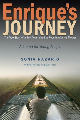 Enrique's Journey: The True Story of a Boy Determined to Reunite with His Mother by Sonia Nazario (5-Aug-2014) Paperback