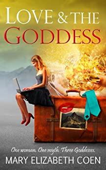Love & The Goddess by [Coen, Mary Elizabeth]