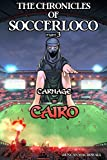 The Chronicles of Soccerloco - part 3: Carnage in Cairo offers