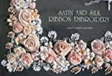 img - for Satin & Silk Ribbon Embroidery by Lesley Turpin-Delport (1997-12-01) book / textbook / text book