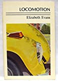 Locomotion, Elizabeth Evans, 0898230713