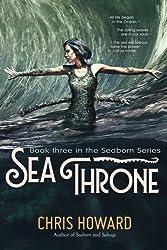 Sea Throne: The Seaborn Trilogy