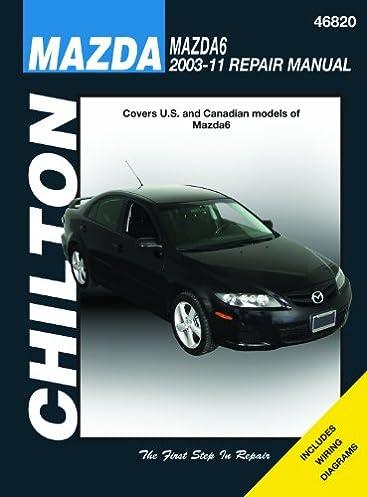 chilton total car care mazda 6 2003 2011 chilton s total car care rh amazon com Haynes Auto Repair Manuals Eve Chilton