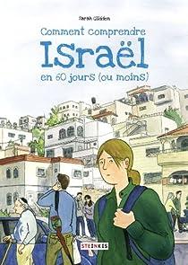 Comment comprendre Israël en 60 jours (ou moins) par Glidden