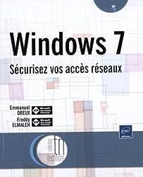 Windows 7 - Sécurisez vos accès réseaux