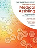 img - for Study Guide for Lindh/Tamparo/Dahl/ Morris/Correa s Comprehensive Medical Assisting: Administrative and Clinical Competencies, 6th book / textbook / text book