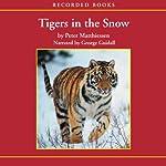 Tigers in the Snow | Peter Matthiessen