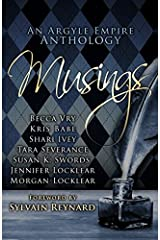 Musings: An Argyle Empire Anthology Paperback