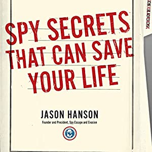 Spy Secrets That Can Save Your Life Hörbuch