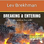 Breaking & Entering: The Words We Live With | Lev Brekhman