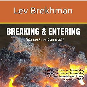 Breaking & Entering Audiobook