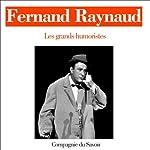 Fernand Raynaud (Les grands humouristes) | Fernand Raynaud