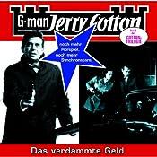 Das verdammte Geld (Jerry Cotton 15) | Jerry Cotton