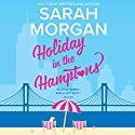 Holiday in the Hamptons: From Manhattan with Love Audiobook by Sarah Morgan Narrated by Jennifer Woodward