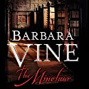 The Minotaur Audiobook by Barbara Vine Narrated by Siân Thomas