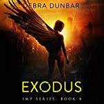 Exodus: Imp Series, Book 8 | Debra Dunbar