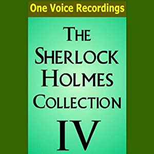 The Sherlock Holmes Collection IV Audiobook