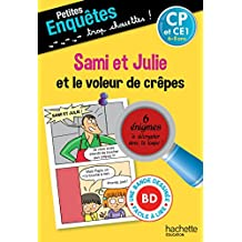 Sami et Julie et le voleur des crepes CP et CE1